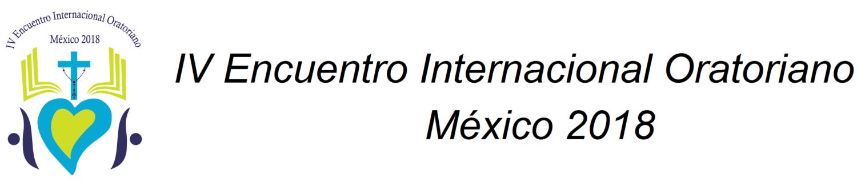 Encuentro Internacional del Oratorio México 2018